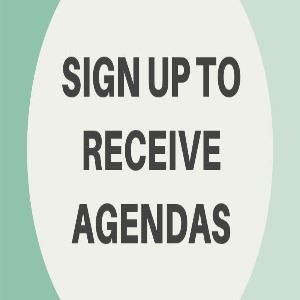 SIGN UP FOR AGENDAS